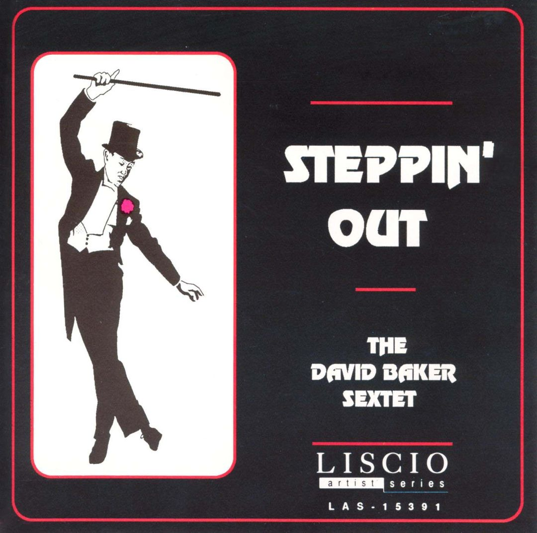 DAVID BAKER - Steppin' Out cover