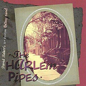 DAVID BAKER - The Harlem Pipes cover