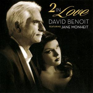 DAVID BENOIT - David Benoit Feat. Jane Monheit : 2 In Love cover