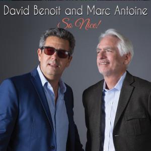 DAVID BENOIT - David Benoit / Marc Antoine : So Nice! cover