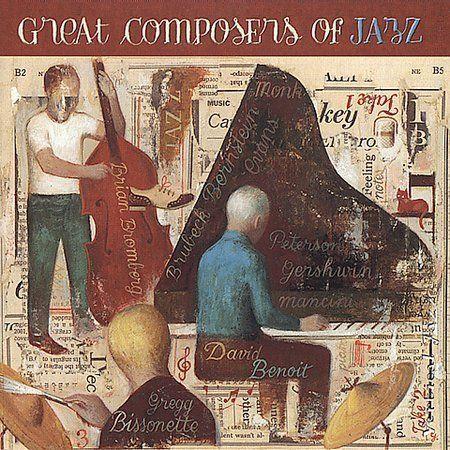DAVID BENOIT - David Benoit/Greg Bissonette/Brian Bromberg The Great Composers of Jazz (aka Standards) cover