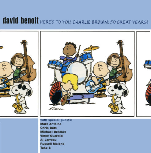 DAVID BENOIT - Here's to You, Charlie Brown: 50 Great Years! cover