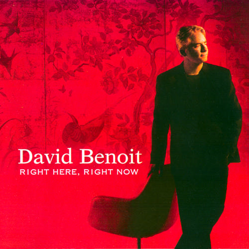 DAVID BENOIT - Right Here, Right Now cover