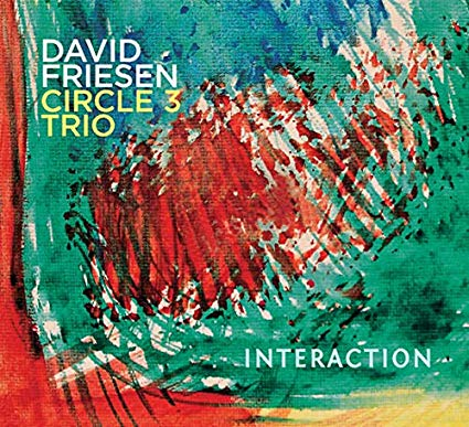 DAVID FRIESEN - David Friesen Circle 3 Trio : Interaction cover