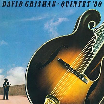 DAVID GRISMAN - Quintet '80 cover