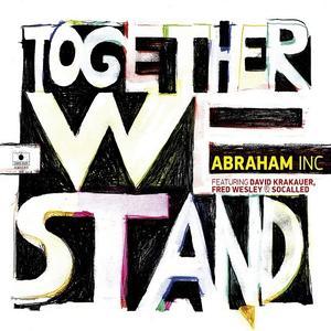 DAVID KRAKAUER - Abraham Inc. : Together We Stand cover