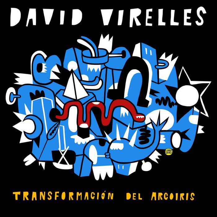 DAVID VIRELLES - Transformación del Arcoiris cover