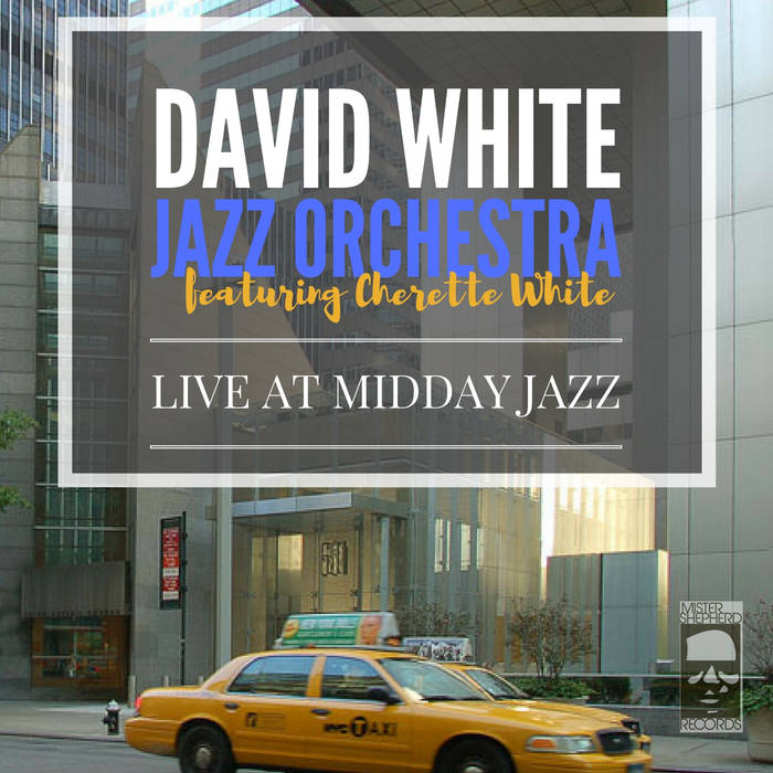 DAVID WHITE - Live at Midday Jazz cover