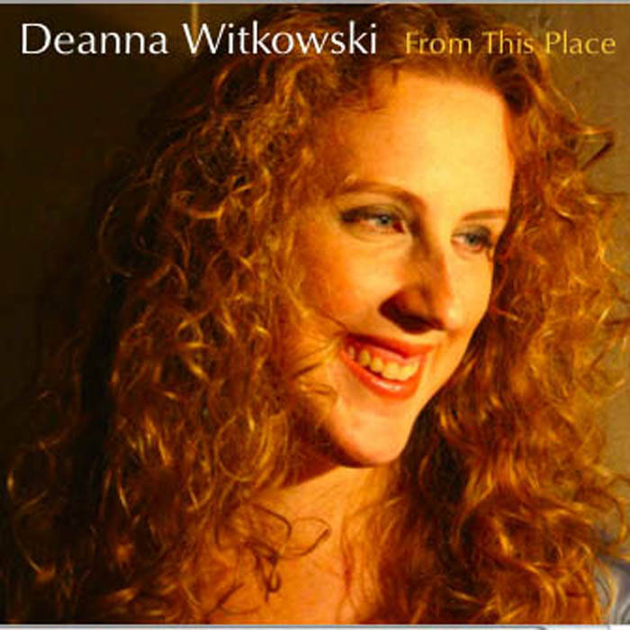 DEANNA WITKOWSKI - From This Place cover