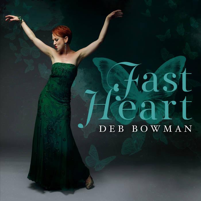 DEB BOWMAN - Fast Heart cover