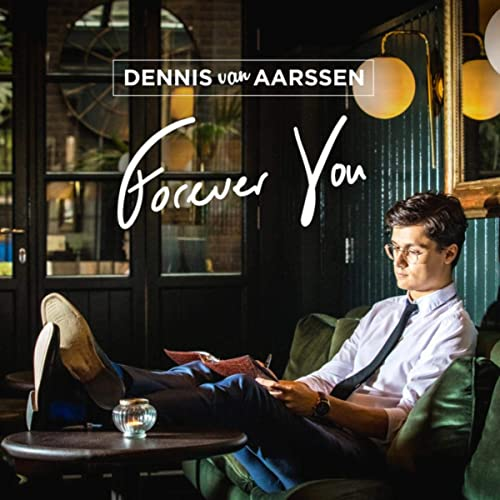 DENNIS VAN AARSSEN - Forever You cover