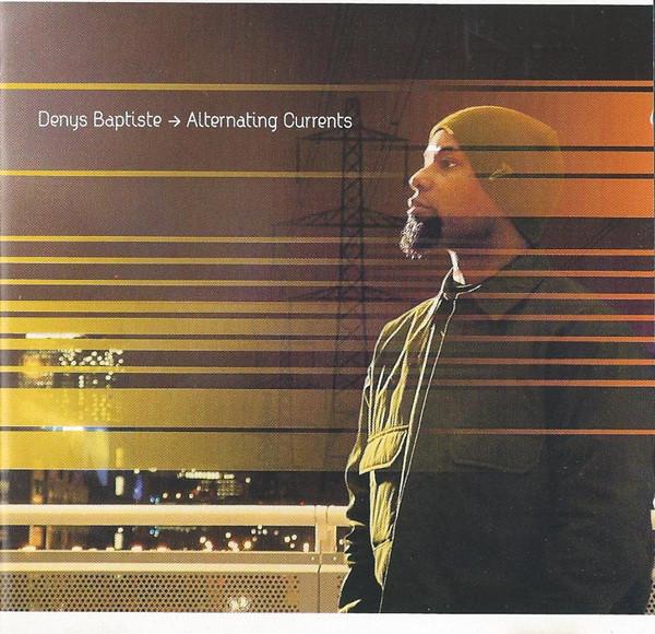 DENYS BAPTISTE - Alternating Currents cover