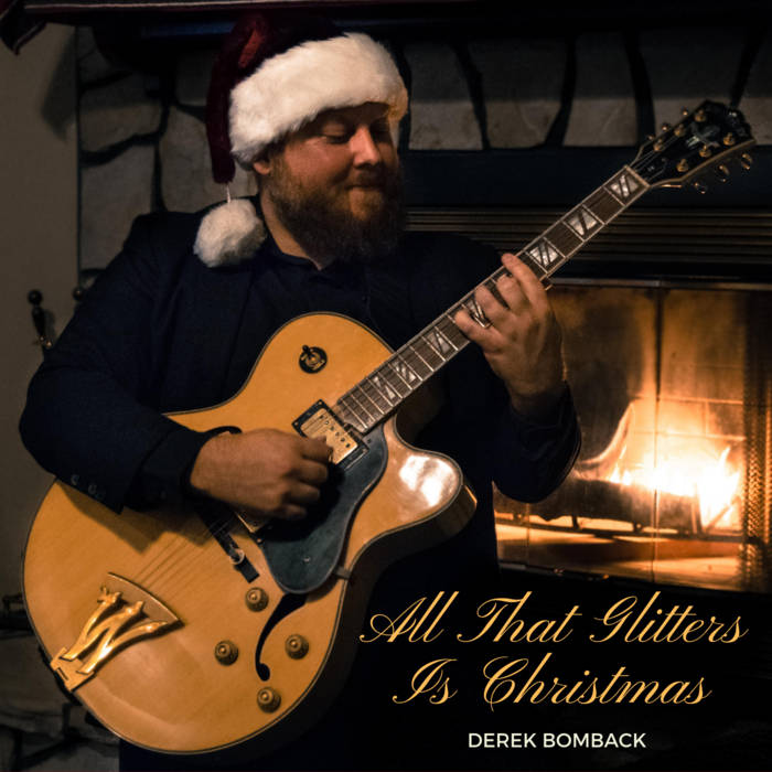 DEREK BOMBACK - All That Glitters Is Christmas cover