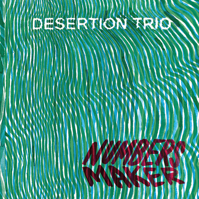 DESERTION TRIO - Numbers Maker cover