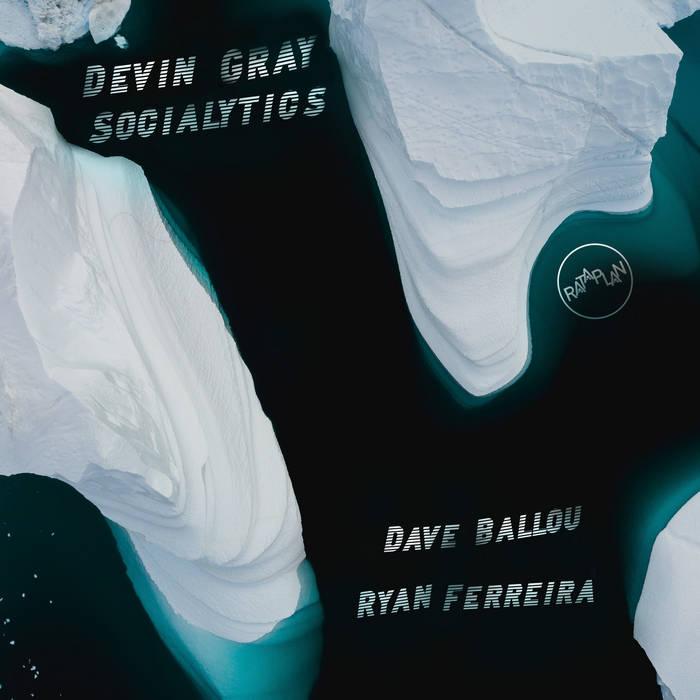 DEVIN GRAY - Socialytics cover