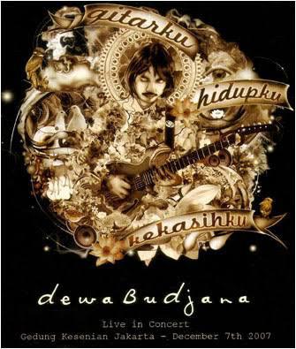 DEWA BUDJANA - Gitarku, Hidupku, Kekasihku: Live In Concert cover