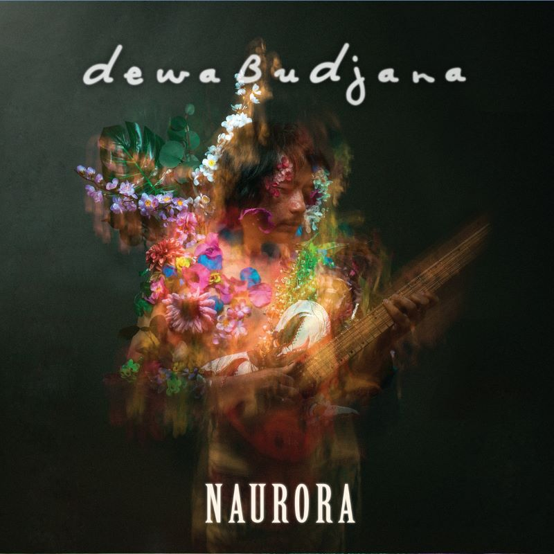 DEWA BUDJANA - Naurora cover
