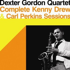 DEXTER GORDON - Complete Kenny Drew & Carl Perkins Sessions cover