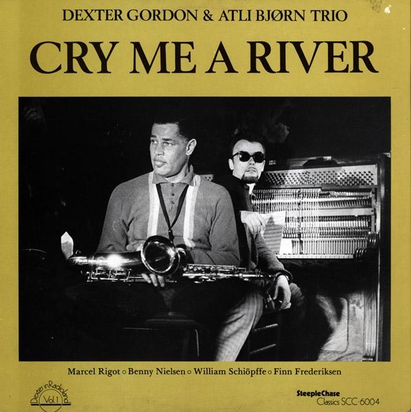 DEXTER GORDON - Cry Me a River cover