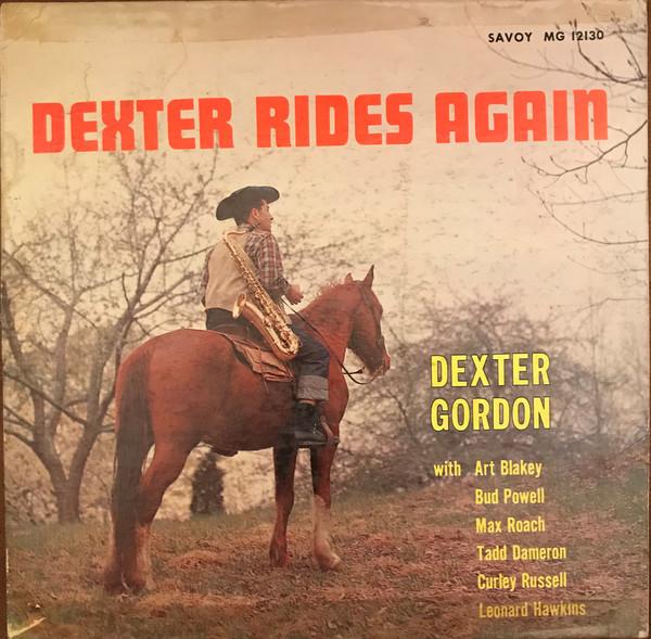 DEXTER GORDON - Dexter Rides Again cover