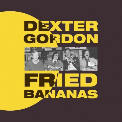 DEXTER GORDON - Fried Bananas cover