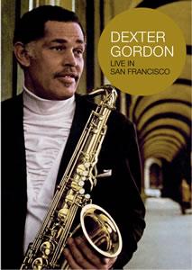 DEXTER GORDON - Live in San Francisco cover