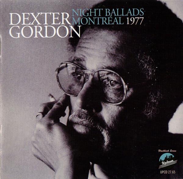 DEXTER GORDON - Night Ballads Montreal 1977 cover