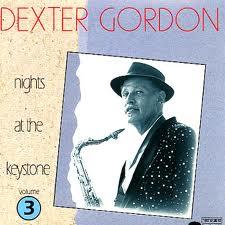 DEXTER GORDON - Nights at the Keystone, Volume 3 cover