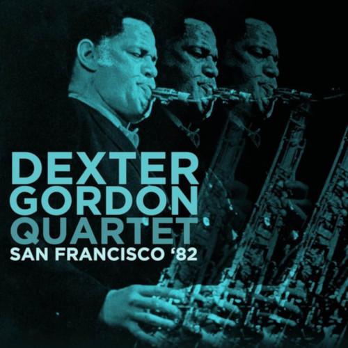 DEXTER GORDON - San Francisco '82 cover