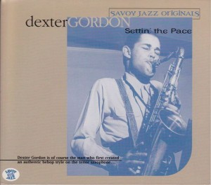 DEXTER GORDON - Settin' the Pace (Savoy Jazz Originals) cover