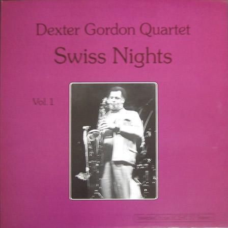 DEXTER GORDON - Swiss Nights, Volume 1 cover
