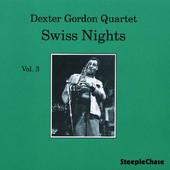 DEXTER GORDON - Swiss Nights, Volume 3 cover