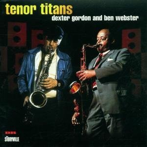 DEXTER GORDON - Tenor Titans cover