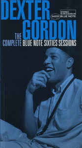 DEXTER GORDON - The Complete Blue Note Sixties Sessions cover