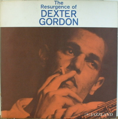 DEXTER GORDON - The Resurgence of Dexter Gordon cover