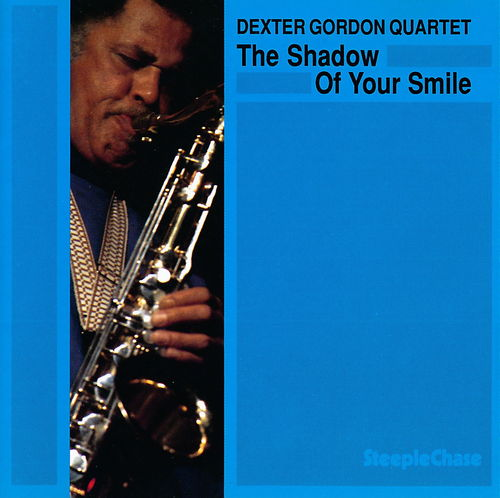 DEXTER GORDON - The Shadow of Your Smile cover