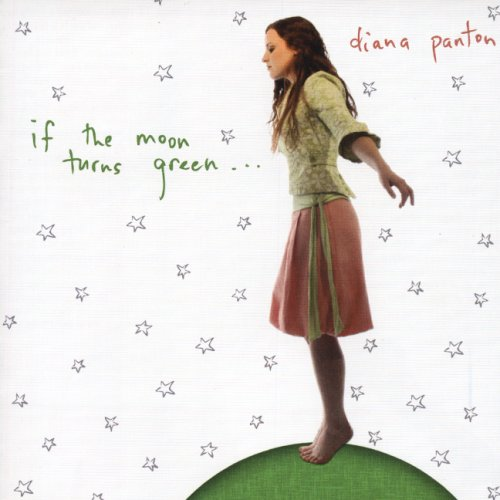 DIANA PANTON - If the Moon Turns Green cover