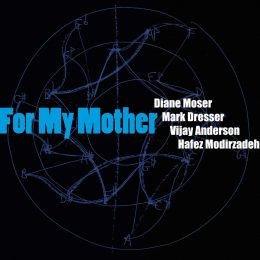 DIANE MOSER - For My Mother cover