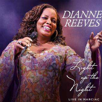 DIANNE REEVES - Light Up the Night-Live in Marciac cover