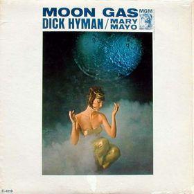 DICK HYMAN - Dick Hyman /  Mary Mayo : Moon Gas cover