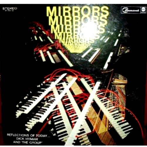 DICK HYMAN - Mirrors - Reflections Of Today cover