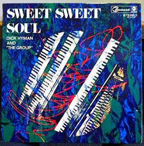 DICK HYMAN - Sweet Sweet Soul cover