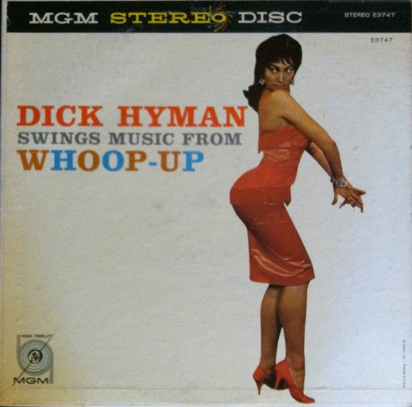 DICK HYMAN - Swings Music From Whoop-Up cover