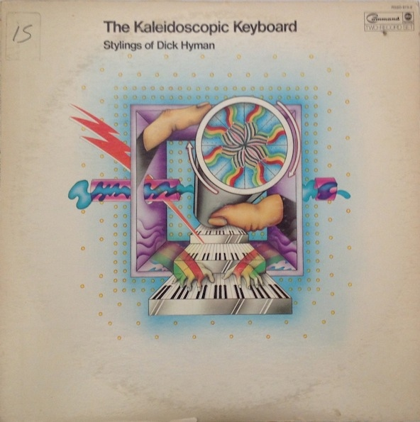 DICK HYMAN - The Kaleidoscopic Keyboard cover