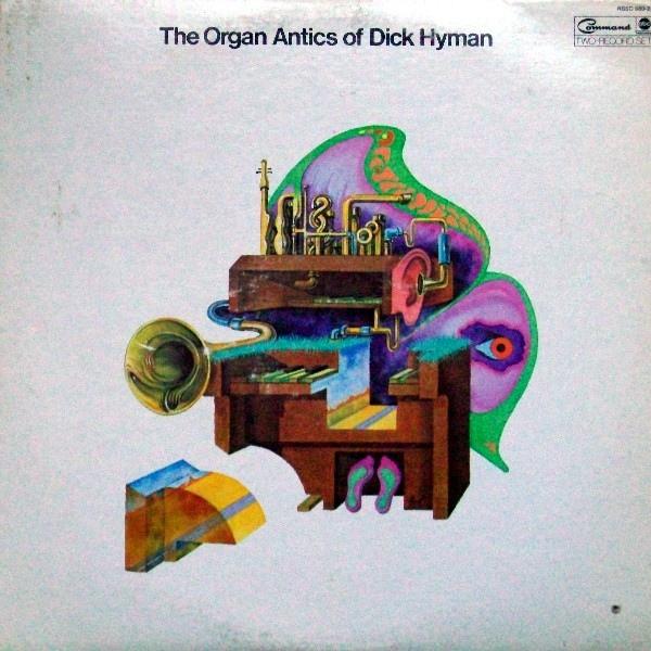 DICK HYMAN - The Organ Antics Of Dick Hyman cover