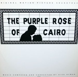 DICK HYMAN - The Purple Rose Of Cairo - Original Motion Picture Soundtrack cover