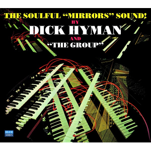 DICK HYMAN - The Soulful 'Mirrors' Sound! cover