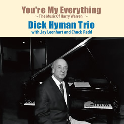 DICK HYMAN - You're My Everything cover
