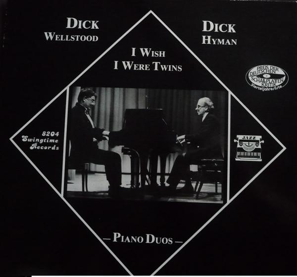 DICK WELLSTOOD - Dick Wellstood, Dick Hyman : I Wish I Were Twins cover