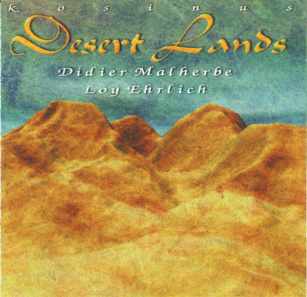 DIDIER MALHERBE - Desert Lands (with Loy Ehrlich) cover